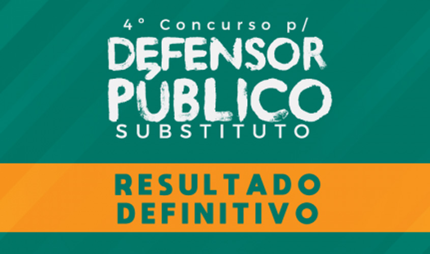 Concurso Público: Defensoria Pública do Amazonas divulga lista de aprovados
