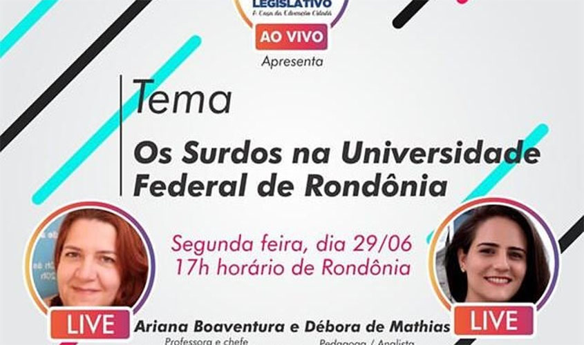Live da Escola do Legislativo debate Os Surdos na Unir